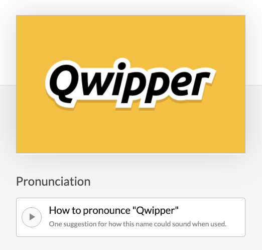 "How to pronounce ""Qwipper"" button beneath logo on Brandpa"